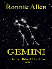 Gemini: The Sign Behind the Crime ~ Book 1