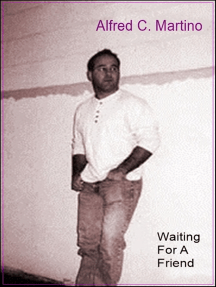 Waiting For A Friend: A Short Story