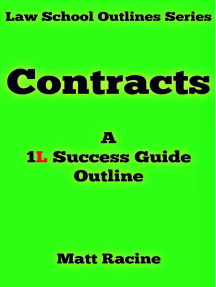 Contract Law (Law School Outlines, #3)