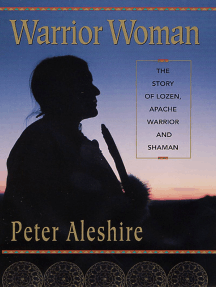 Warrior Woman: The Story of Lozen, Apache Warrior and Shaman