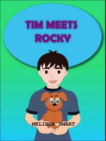 Tim Meets Rocky: Rocky, #1