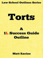 Torts: A 1L Success Guide Outline (Law School Outlines, #2)