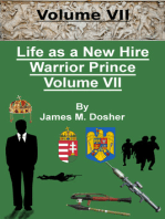 Life as a New Hire, Warrior Prince, Volume VII