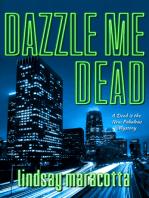 Dazzle Me Dead