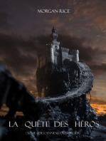 La Quête Des Héros (Tome 1 De L'anneau Du Sorcier)