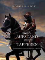 Der Aufstand Der Tapferen (Von Königen Und Zauberern —Buch 2)