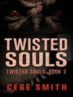 Twisted Souls (Twisted Souls #2)