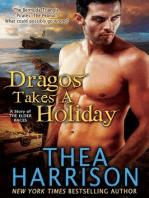 Dragos Takes a Holiday