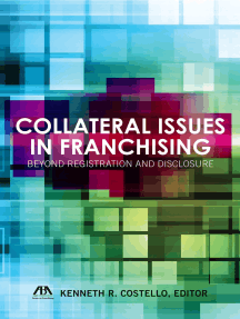 Collateral Issues in Franchising: Beyond Registration and Disclosure