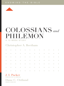 Colossians and Philemon: A 12-Week Study