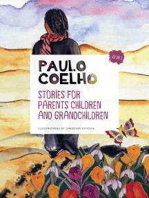 Stories for parents children and grandchildren: Volume 1