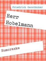 Herr Hobelmann