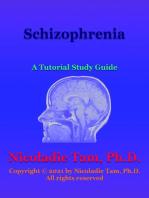 Schizophrenia: A Tutorial Study Guide