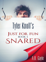 Tyler Knoll's Just For Fun