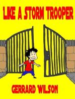 Like a Storm Trooper