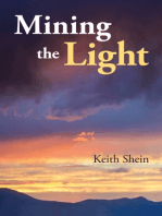 Mining the Light