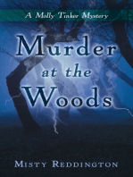 Murder at the Woods