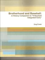 Brotherhood and Baseball