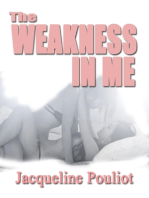 The Weakness In Me
