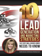 10 Lead Generation and Marketing Strategies That Every Small Business Owner Needs to Know!