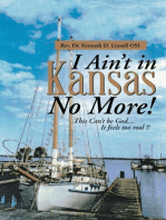 I Ain't In Kansas No More!