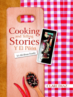Cooking and Telling Stories Y El Pilón: It's All About Family
