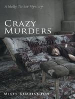 Crazy Murders