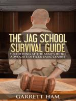 The JAG School Survival Guide