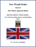 New World Order Part II: British Liberal World Order - Its Unifying Principles And Premier Goal