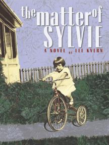 The Matter of Sylvie