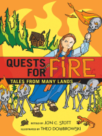 Quests for Fire
