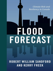 Flood Forecast: Climate Risk and Resiliency in Canada