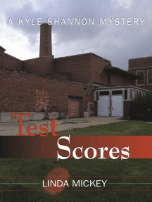 Test Scores: A Kyle Shannon Mystery