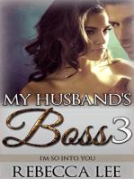 My Husband's Boss 3