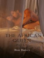 The African Queen Part 3