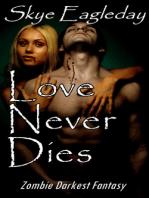 Love Never Dies Zombie Darkest Fantasy