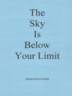 The Sky Is Below Your Limit