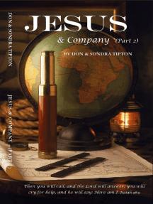 Jesus & Company Part 2