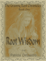 The Granny Root Chronicles Book One Root Wisdom