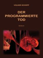Der programmierte Tod
