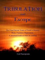 Tribulation and Escape