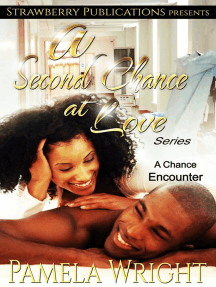 A Second Chance at Love: A Chance Encounter