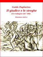 Il giudice e le streghe (Un'indagine del '500) - romanzo
