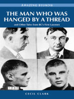 The Man Who was Hanged by a Thread