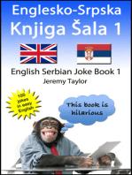 Englesko-Srpska Knjiga Šala 1 (The English Serbian Joke Book 1)