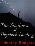The Shadows of Haystack Landing
