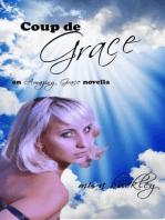 Coup de Grace (Amazing Grace, #6)