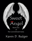 Sweet Angel: Book V of The Commitment Series Free download PDF and Read online
