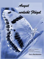 Angst verleiht Flügel