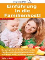 Einführung in die Familienkost!